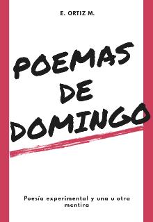 """Libro. """"Poemas de Domingo"""" Leer online"""