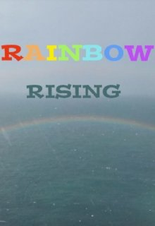 "Book. ""Rainbow Rising"" read online"