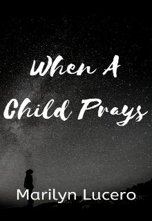 """Book. """"When A Child Prays"""" read online"""