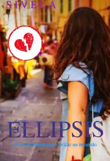 """Libro. """"Ellipsis: Memorias De Un Corazón Roto """" Leer online"""