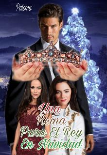 """Libro. """"Una Reina Para El Rey En Navidad"""" Leer online"""
