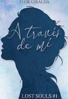 """Libro. """"A través de mí (lost Souls #1)"""" Leer online"""
