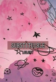 "Libro. ""Sustituible"" Leer online"