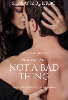"Libro. ""Not A Bad Thing © |prÓximamente|"" Leer online"