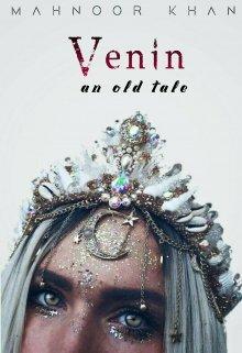 """Book. """"Venin : An Old Tale"""" read online"""