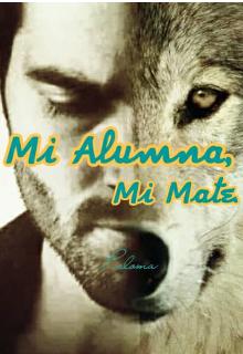 """Libro. """"Mi Alumna, Mi Mate"""" Leer online"""