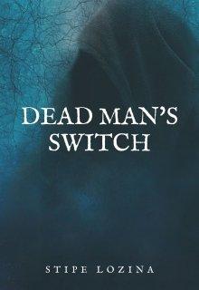 """Book. """"Dead Man's Switch"""" read online"""