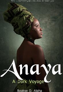 """Book. """"Anaya: A Dark Voyage """" read online"""