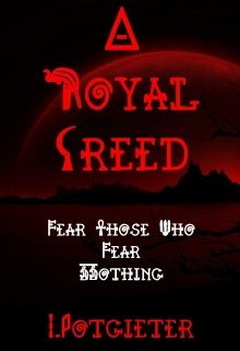 """Book. """"A Royal Creed"""" read online"""