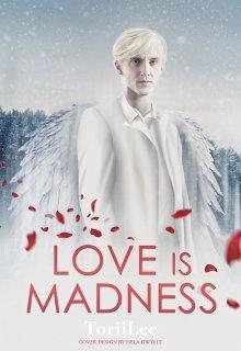 "Книга. ""Love Is Madness"" читать онлайн"