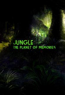 "Книга. ""Джунгли: планета воспоминаний (version 4.0)"" читать онлайн"